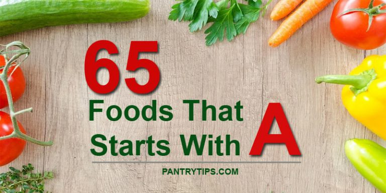65 Foods That Start With A